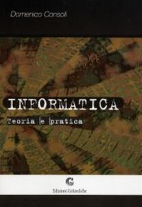 Informatica: teoria e pratica