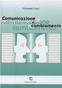 Comunicazione e cambiamento - Giovanni Gocci - copertina