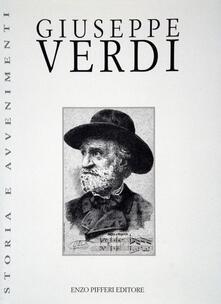 Giuseppe Verdi - Raffaele Carrieri,Carlo Dossi,Parenti - copertina