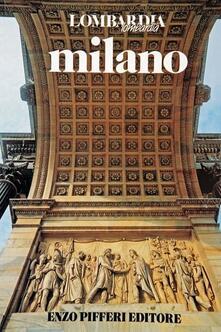 Milano - Enzo Pifferi,Laura Tettamanzi - copertina