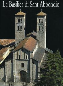La Basilica di Sant'Abbondio in Como - Enzo Pifferi,Alberto Rovi - copertina