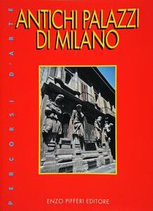 Antichi palazzi di Milano