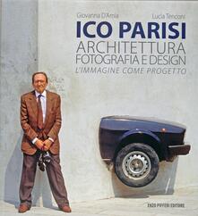 Ico Parisi. Architettura, fotografia, design.pdf