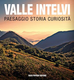 Valle Intelvi paesaggio storia curiosità
