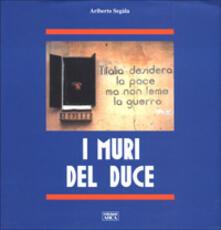 I muri del duce - Ariberto Segala - copertina