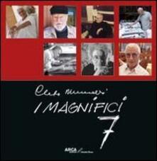 Cleto Munari. I Magnifici 7 - Elvilino Zangrandi - copertina