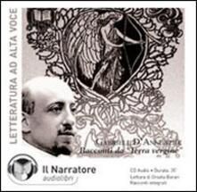 Racconti da «Terra vergine». Audiolibro. CD Audio - Gabriele D'Annunzio - copertina