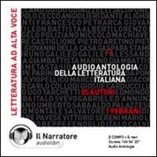 Audio antologia della letteratura italiana. Un viaggio sonoro nella storia della lingua italiana dal 1200 al 2000. Audiolibro. 2 CD Audio formato MP3 - copertina