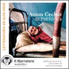 «Reparto n.6». Audio racconto integrale. Audiolibro. CD Audio formato MP3 - Anton Cechov - copertina