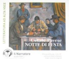 Notte di festa. Audiolibro. CD Audio. Ediz. integrale - Cesare Pavese - copertina