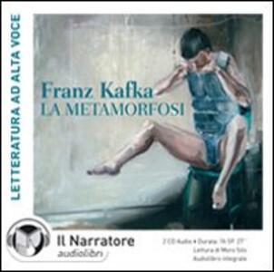 La metamorfosi. Audiolibro. 2 CD Audio. Ediz. integrale