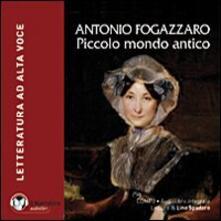 Voluntariadobaleares2014.es Piccolo mondo antico. Audiolibro. CD Audio formato MP3. Ediz. integrale Image