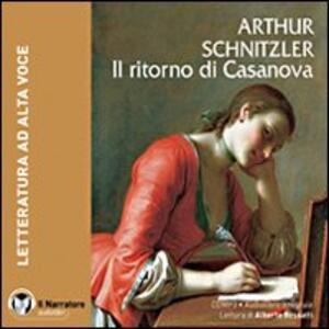 Il ritorno di Casanova. Audiolibro. CD Audio formato MP3. Ediz. integrale