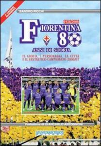 Fiorentina 80 anni di storia-Aggiornamento 2007/08
