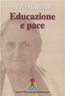 Premioquesti.it Maria Montessori. Educazione e pace Image