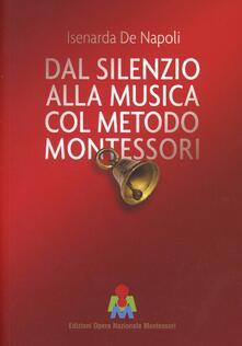 Recuperandoiltempo.it Dal silenzio alla musica col metodo Montessori Image