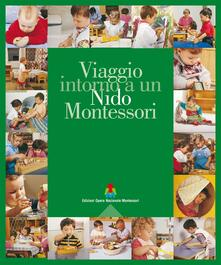 Museomemoriaeaccoglienza.it Viaggio intorno a un nido Montessori. Ediz. multilingue Image