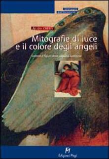 Mitografie di luce e il colore degli angeli - Alida Cresti - copertina