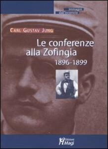 Le conferenze alla Zofingia. 1896-1899