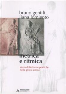 Metrica e ritmica. Storia delle forme poetiche nella Grecia antica - copertina