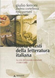 Storia e testi della letteratura italiana. Vol. 2: La crisi del mondo comunale (1300-1380)..pdf