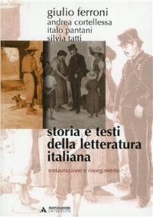 Storia e testi della letteratura italiana. Vol. 7: Restaurazione e Risorgimento (1815-1861). - Giulio Ferroni - copertina