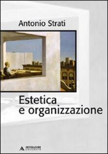 Estetica e organizzazione - Antonio Strati - copertina