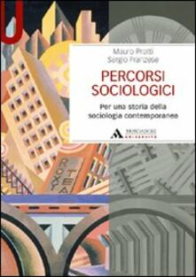 Percorsi sociologici. Per una storia della sociologia contemporanea.pdf
