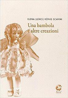 Una bambola e altre creazioni - Elena Lenci - copertina