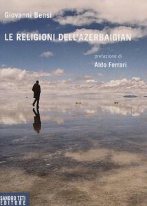 Le religioni dell'Azerbaigian