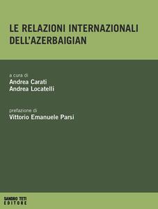 Le relazioni internazionali dell'Azerbaigian