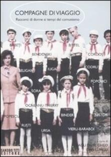 Amatigota.it Compagne di viaggio. Racconti di donne ai tempi del comunismo Image