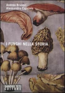 I funghi nella storia
