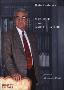 Memorie di un ambasciatore - Hafiz Pashayev - copertina