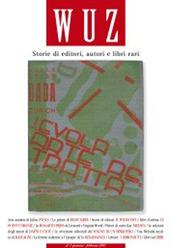 Wuz. Storie di editori, autori e libri rari (2007). Vol. 1