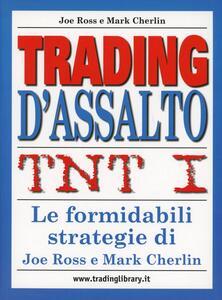 TNT. Vol. 1: Trading d'assalto.