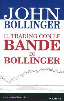 Il trading con le bande di Bollinger - John Bollinger - copertina