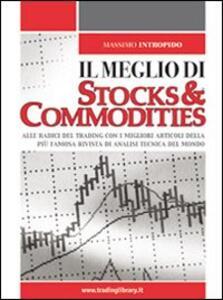 Il meglio di «Stocks & Commodities»