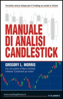 Manuale di analisi candlestick - Gregory Morris - copertina