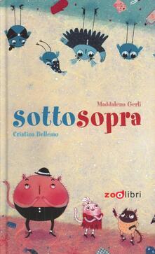 Sottosopra - Cristina Bellemo,Maddalena Gerli - copertina