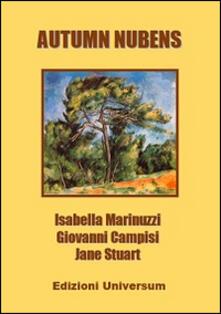 Autumn nubens - Giovanni Campisi,Isabella Marinuzzi,Jane Stuart - copertina