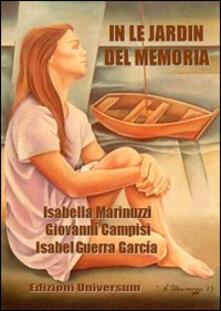 In le jardin del Memoria - Giovanni Campisi,Isabel Guerra García,Isabella Marinuzzi - copertina