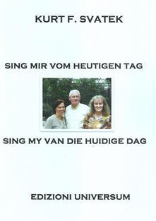 Sing mir vom heutigen Tag - Kurt F. Svatek - copertina