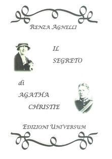 Il segreto di Agatha Christie - Renza Agnelli - copertina