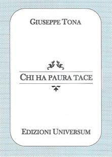 Chi ha paura tace - Giuseppe Tona - copertina