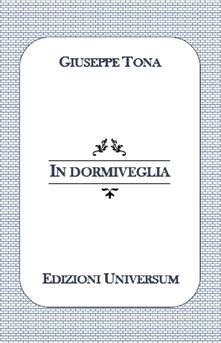 In dormiveglia - Giuseppe Tona - copertina