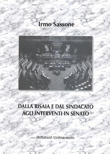 Dalla risaia e dal sindacato agli interventi in Senato - Irmo Sassone - copertina