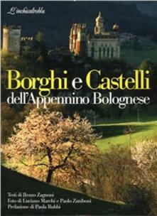 Borghi e castelli dell'appennino bolognese - Luciano Marchi - copertina