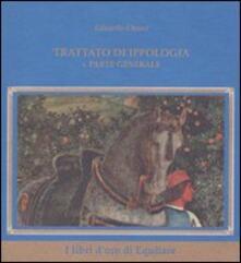 Trattato d'ippologia. Vol. 1: Parte generale. - Eduardo Chiari - copertina