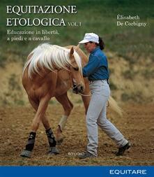 Promoartpalermo.it Equitazione etologica. Vol. 1: Educazione in libertà, a piedi e a cavallo. Image